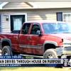Georgia Man Intentionally Drives Truck Through Own House