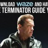 Arnold Schwarzenegger Will Narrate Your Drive on Waze