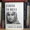 "Book Spotlight: ""Daring to Drive: A Saudi Woman's Awakening"" By Manal al-Sharif"