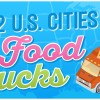 Infographic: The 12 U.S. Cities with the Most Food Trucks
