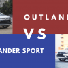 What's the Difference Between the Mitsubishi Outlander and the Outlander Sport?