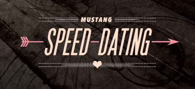Mustang Speed Dating