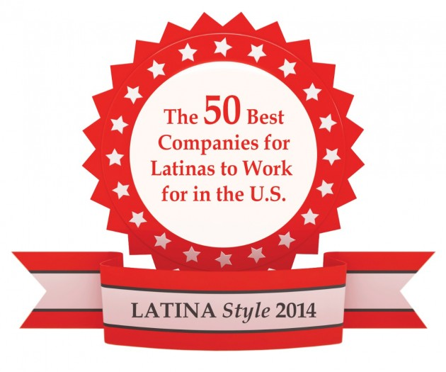 LATINA Style Magazine's 50 Best Companies for Latinas to Work For in the United States