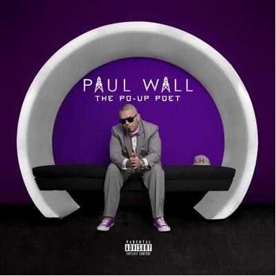 Paul Wall Po Up Poet
