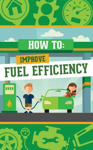 Infographic: How to Improve Your Fuel Efficiency