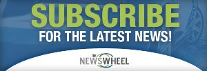 Sign Up for The News Wheel's Weekly Newsletter!