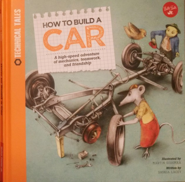 how to build a car childrens book by martin sodomka