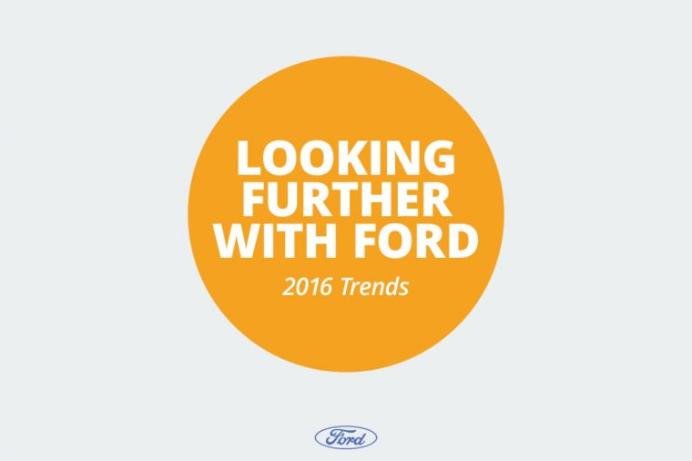 Lookinf Further with Ford 2016 Trends Report