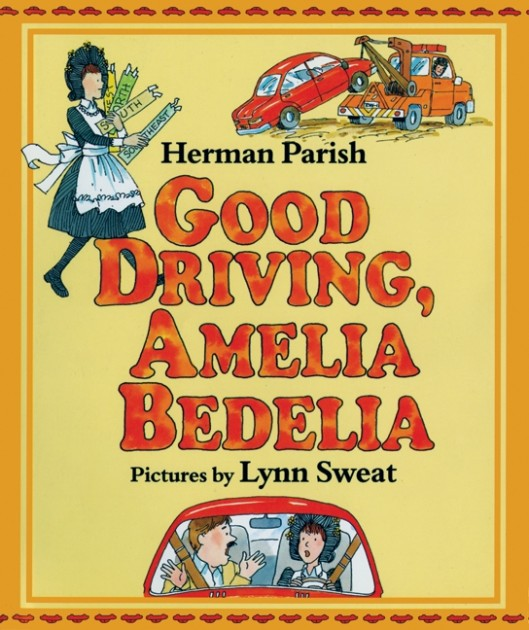 Good Driving, Amelia Bedelia