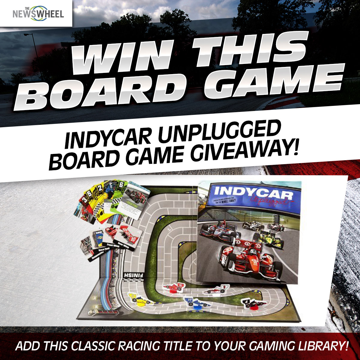 enter giveaway indycar unplugged board game