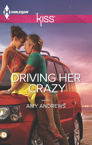 Driving Her Crazy Amy Andrews Car Driving Road trip Romance novel book