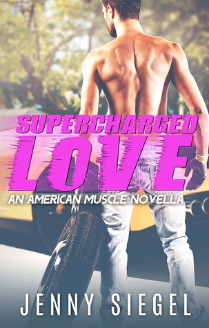 Supercharged Love Jenny Siegel race car driver love novel romance book