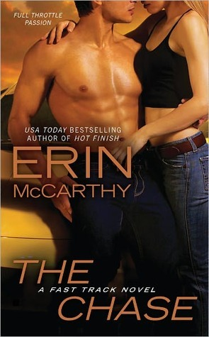The Chase Erin McCarthy car racing driving romance novel book lover