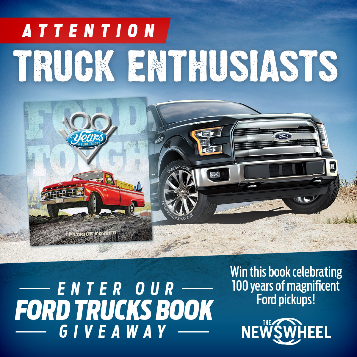 Truck enthusiasts enter our book giveaway win a copy of 100 years of ford trucks the news wheel