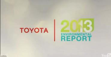 Innovative Toyota Environmental Leadership Improves in 2013