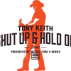 Enter the Toby Keith Shut Up and Hold On Sweepstakes, Win a 2015 Super Duty