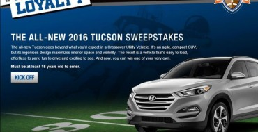 Win a 2016 Hyundai Tucson SUV via Automaker's #ThisIsLoyalty Sweepstakes
