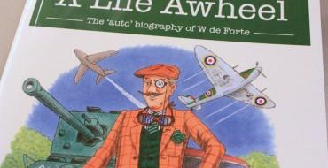 Book Review: A Life Awheel: The 'Auto' Biography of W. de Forte