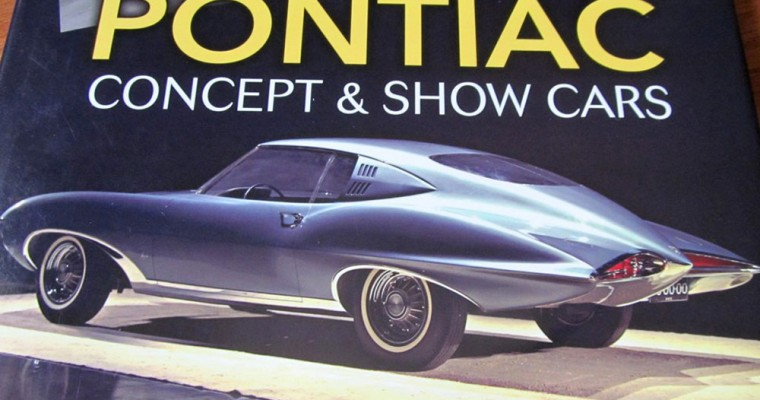 Review: Don Keefe's 'Pontiac Concept and Show Cars' from CarTech Books
