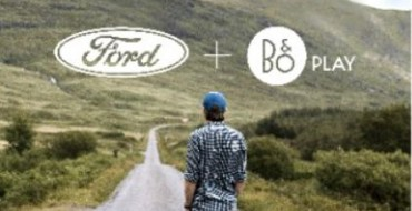 Ford Adding B&O PLAY Audio Systems for New Vehicles in 2017