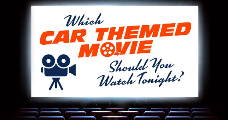 Infographic: Which Car Themed Movie Should You Watch Tonight?