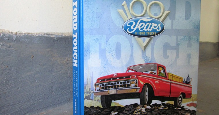 Ford Tough: 100 Years of Ford Trucks – Book Review
