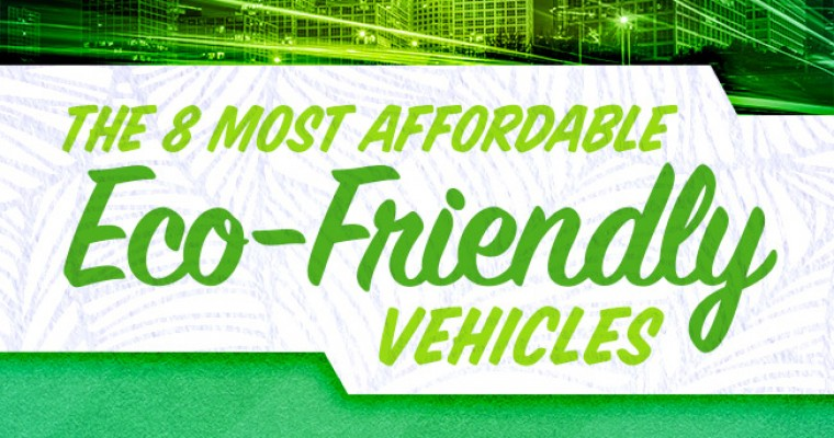 Infographic: The 8 Most Affordable Eco-Friendly Vehicles