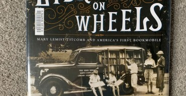 Book Review: 'Library on Wheels: Mary Lemist Titcomb and America's First Bookmobile'