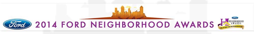 2014 Ford Neighborhood Awards