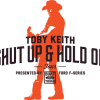 Toby Keith Shut up and Hold On Sweepstakes