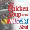 Christmas Gifts for NASCAR Fans | Chicken Soup