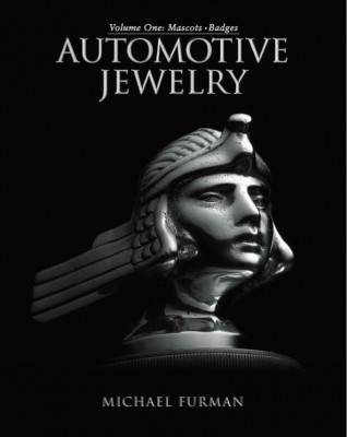 Automotive Jewelry Volume One Mascots Badges by Michael Furman book review cover