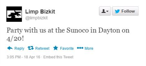 """Limp Bizkit """"Party with us at the Sunoco in Dayton on 4/20"""" tweet"""