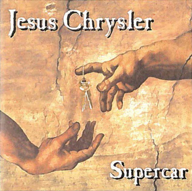 Jesus Chrysler Supercar band album cover car name