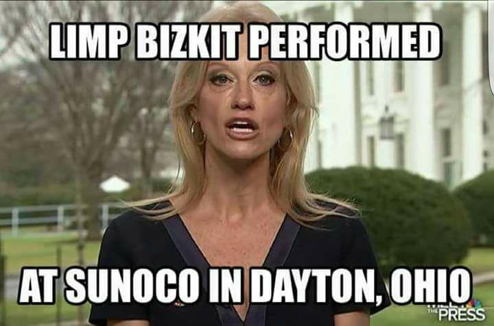 Kellyane Conway Limp Bizkit at Sunoco alternative facts meme