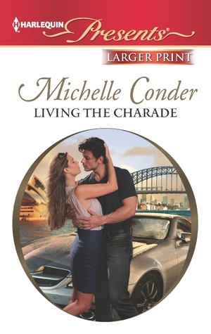 Living the Charade Michelle Conder fake relationship romance love race car driver story