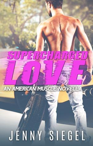Supercharged Love Jenny Siegel race car driver love novel romance book