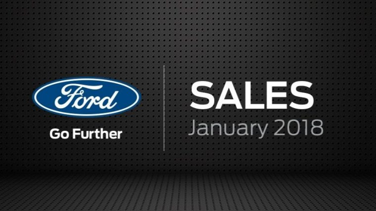 Ford January 2018 sales