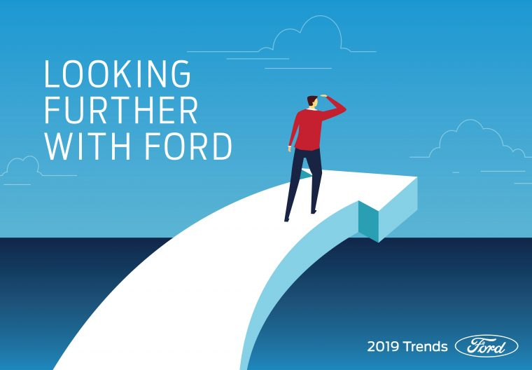 Looking Further with Ford 2019 Trends Report