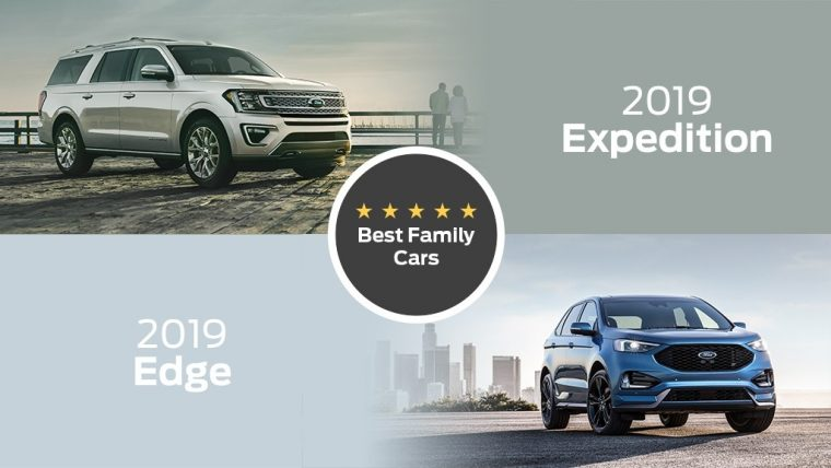 2019 Ford Expedition and Edge Best Cars for Families