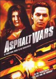 low budget B-Movies About Cars asphalt wars