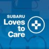 Subaru Loves to Care